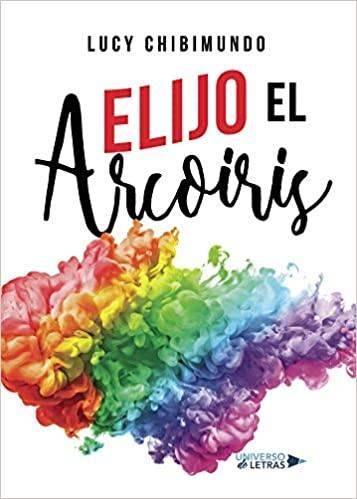 Libro ELijo el Arco iris